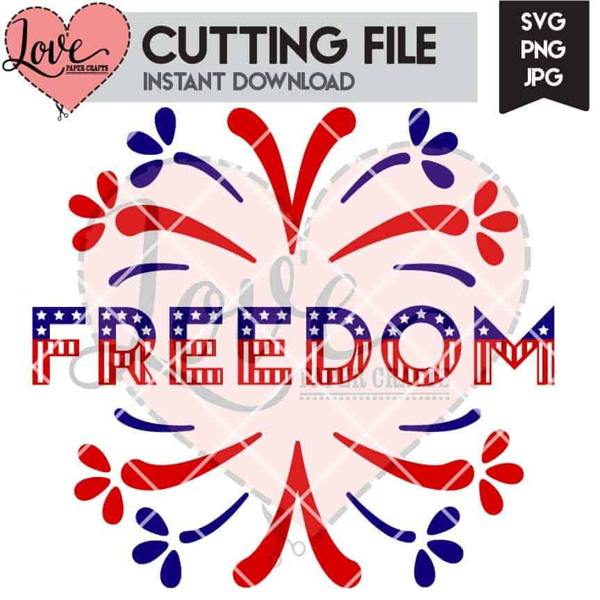 Freedom and Fireworks SVG Cut File | LovePaperCrafts.com