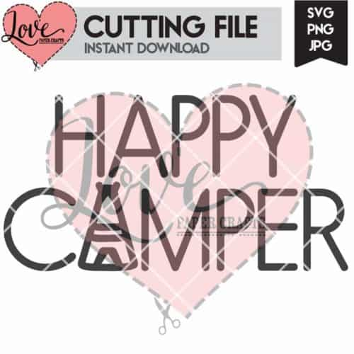 Happy Camper Camping SVG Cut File | LovePaperCrafts.com