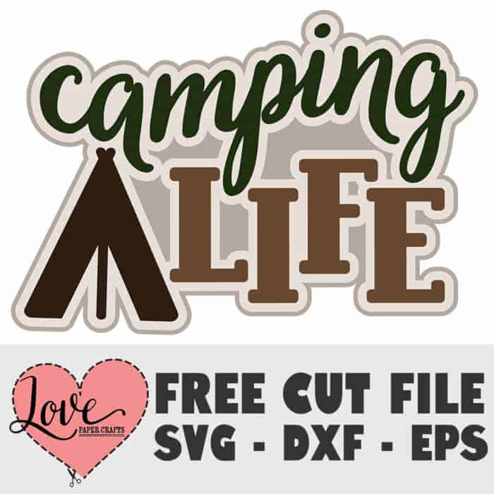Free Camping Life SVG Cut File
