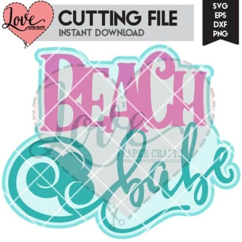 Beach Babe SVG Cut File | LovePaperCrafts.com