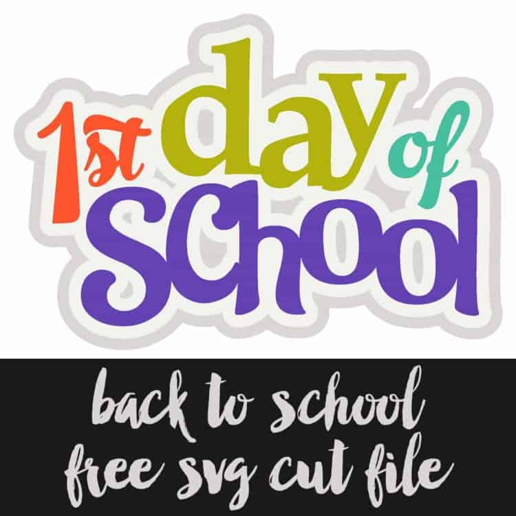 First Day of School Free Cut File