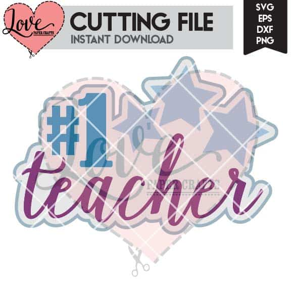 #1 Teacher SVG DXF EPS Cutting File | LovePaperCrafts.com
