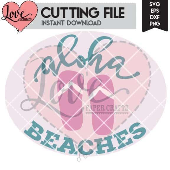 Aloha Beaches SVG Cut File | LovePaperCrafts.com