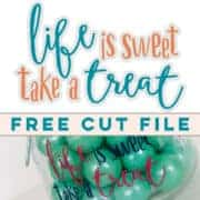 Life is Sweet Take a Treat SVG Cut File | LovePaperCrafts.com