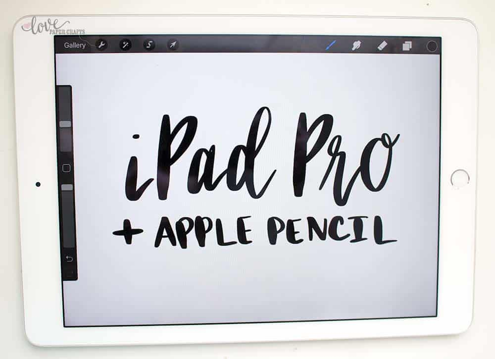 Top 10 Favorite Hand Lettering Tools - Hand Lettering with the iPad Pro and Apple Pencil | LovePaperCrafts.com