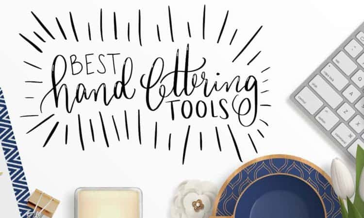 My Top 10 Favorite Hand Lettering Tools | LovePaperCrafts.com