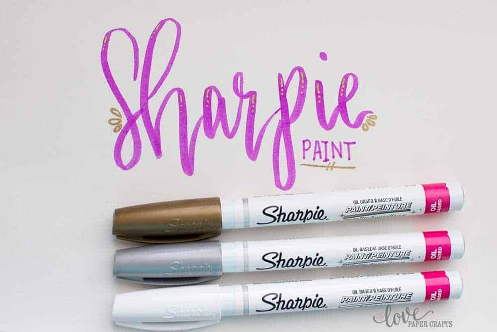 How to use Sharpie Paint Markers in Hand Lettering Design | LovePaperCrafts.com
