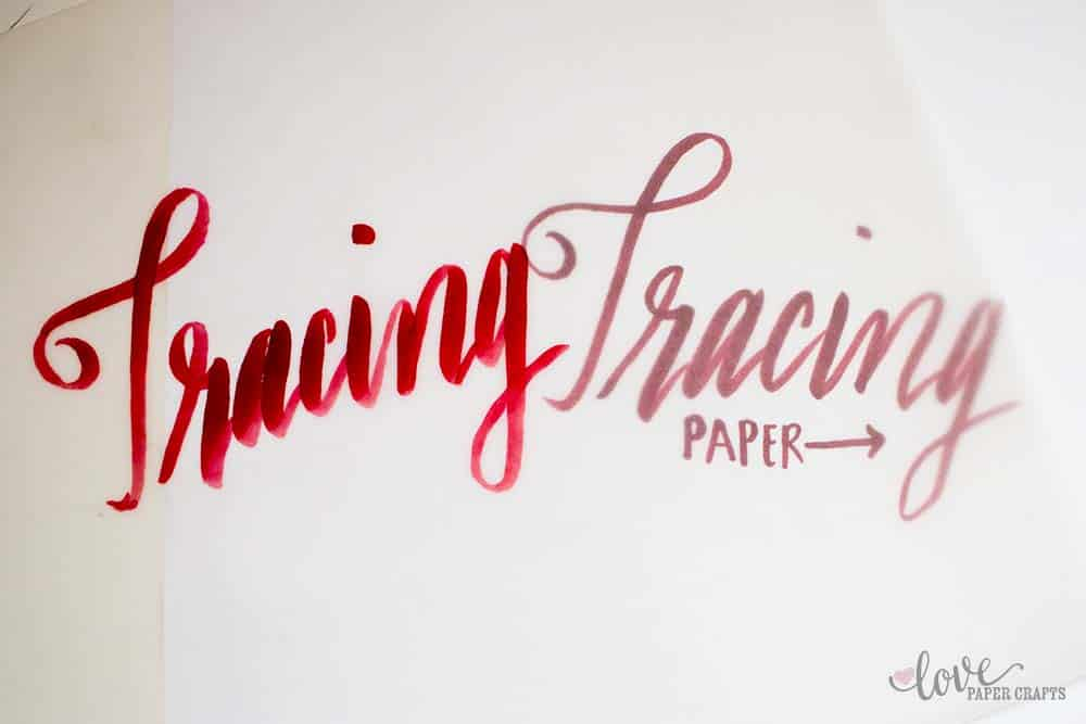 Tools Needed for Hand Lettering - Tracing Paper | LovePaperCrafts.com