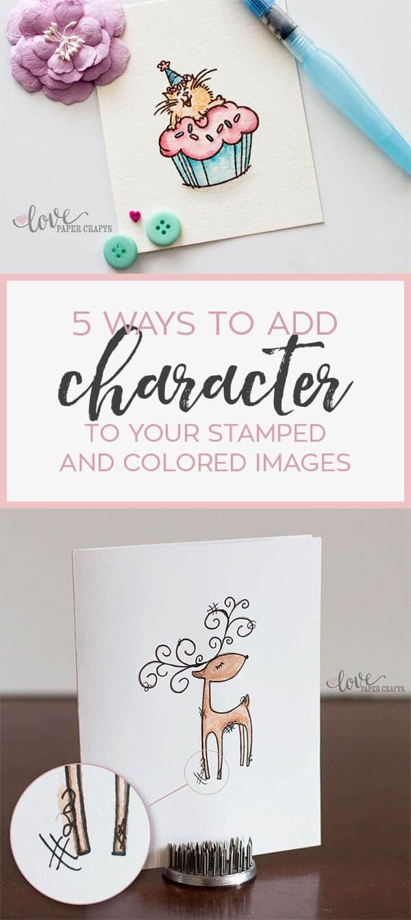 5 Ways to Add Character to your stamped images #stamping #watercolor | LovePaperCrafts.com