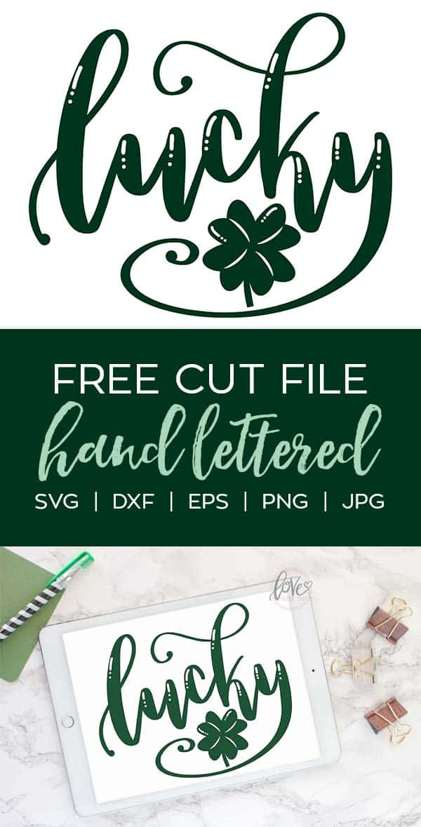 Free St Patricks Day Hand Lettered SVG Cut File