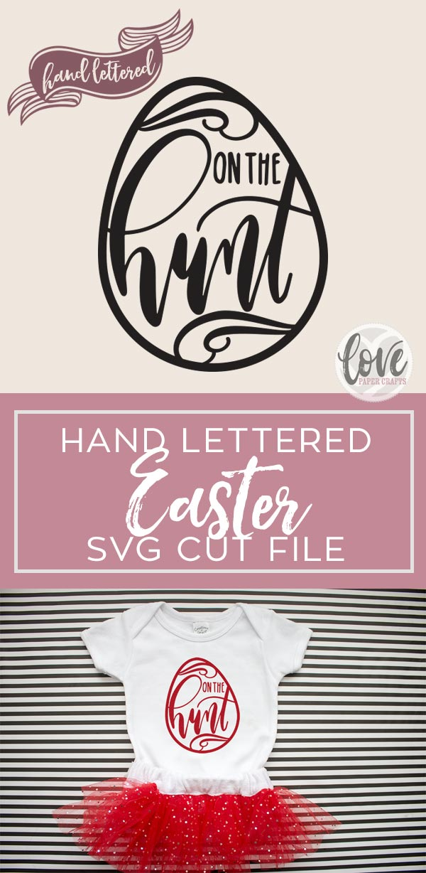 Free Hand Lettered Easter SVG Cut File - On The Hunt