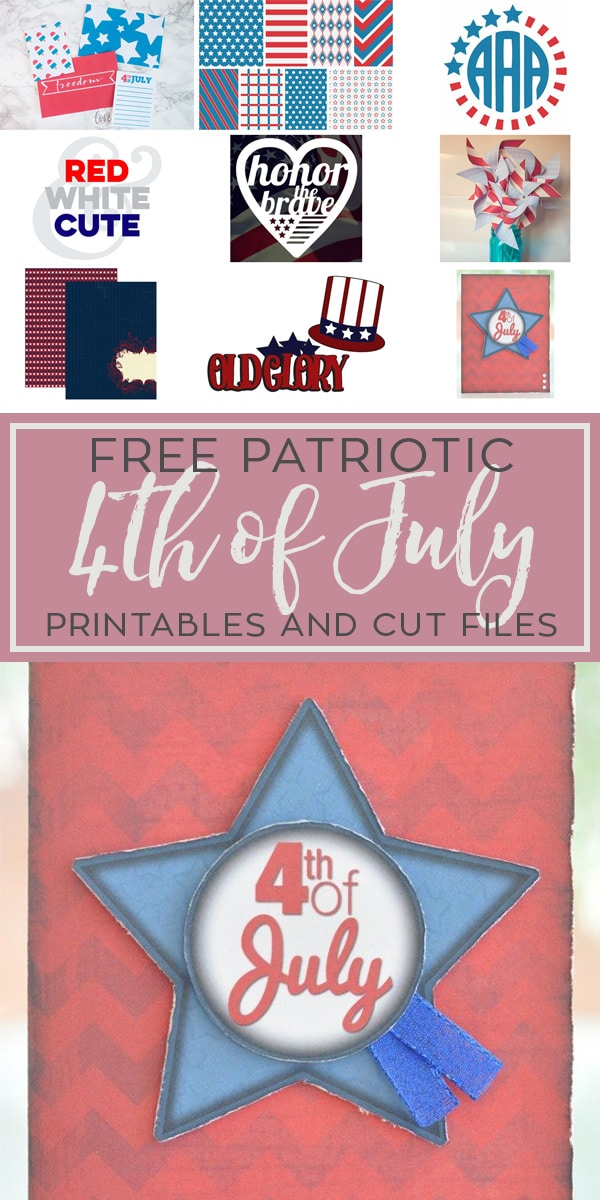 4th of July Patriotic Printables and Cut Files for Crafting