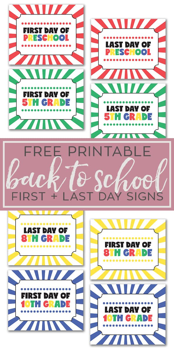 Free back to school first and last day sign printables