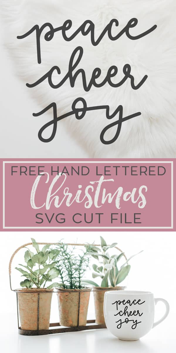 Free Hand Lettered Christmas SVG Cut File Peace Cheer Joy Words