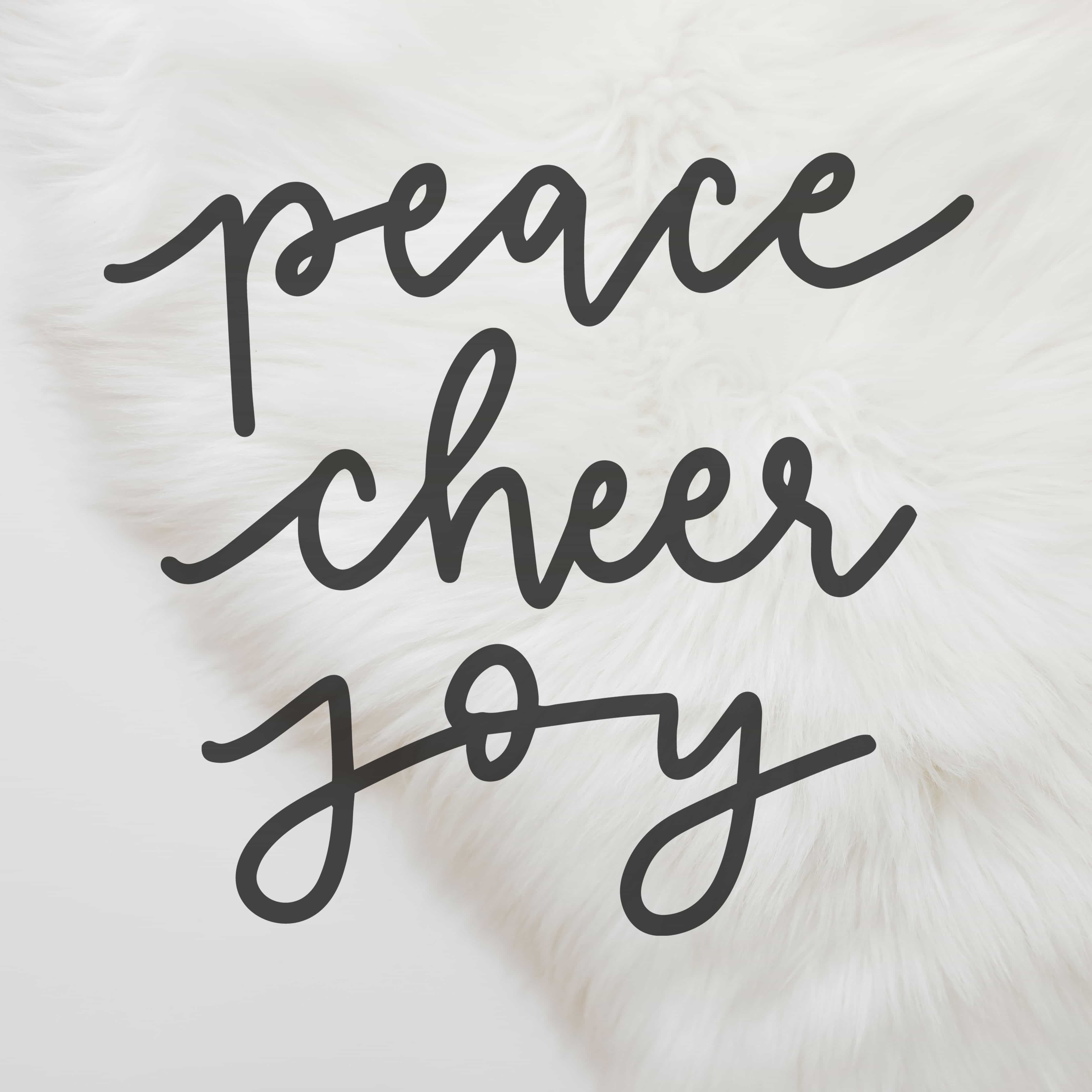 Peace Cheer Joy Hand Lettered SVG Cut File