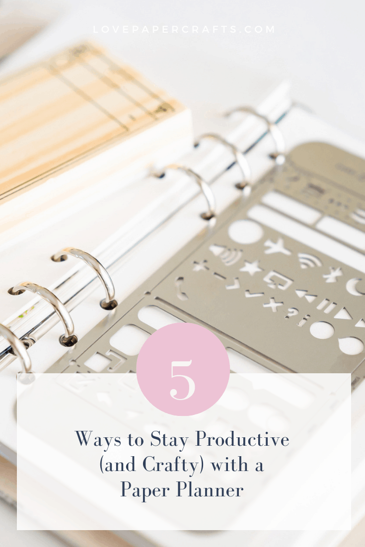 5 ways to stay productive using a paper planner